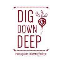 Dig Down Deep Garden Ed